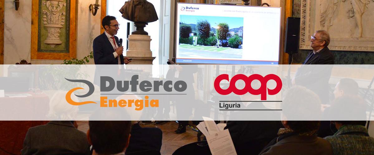 DUFERCO ENERGIA E COOP LIGURIA INSIEME PER LO SVILUPPO SOSTENIBILE DEL TERRITORIO.